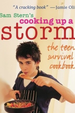read online Cooking Up a Storm: The Teen Survival Cookbook