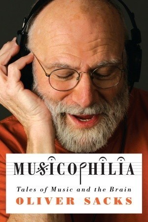 Reading books Musicophilia: Tales of Music and the Brain