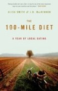 Download The 100-Mile Diet: A Year of Local Eating books