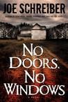 No Doors, No Windows