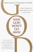 Download Why God Won't Go Away: Brain Science and the Biology of Belief pdf / epub books
