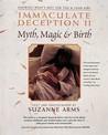 Immaculate Deception II: Myth, Magic and Birth
