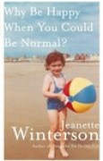 Download Why Be Happy When You Could Be Normal? books