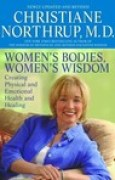 Download Women's Bodies, Women's Wisdom: Creating Physical and Emotional Health and Healing pdf / epub books