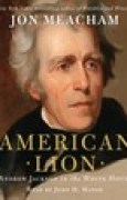 Download American Lion: A Biography of President Andrew Jackson books