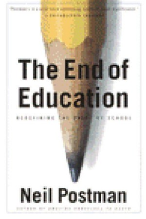 Reading books The End of Education: Redefining the Value of School