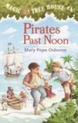 Download Pirates Past Noon (Magic Tree House, #4) books