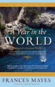 Download A Year in the World: Journeys of a Passionate Traveller books