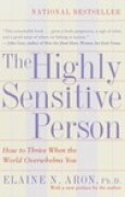 Download The Highly Sensitive Person: How to Thrive When the World Overwhelms You books