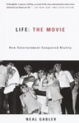Download Life: The Movie: How Entertainment Conquered Reality books