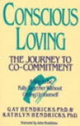 Download Conscious Loving: The Journey to Co-Committment pdf / epub books