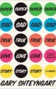 Download Super Sad True Love Story books