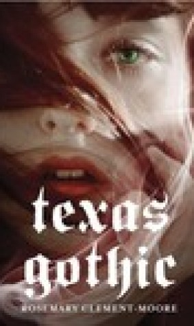 Texas Gothic (Goodnight Family #1)
