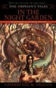 Download In the Night Garden (The Orphan's Tales, #1) books