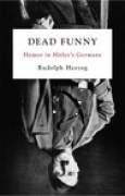 Download Dead Funny: Humor in Hitler's Germany books