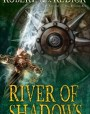 The River of Shadows (The Chathrand Voyage, #3)
