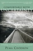 Download Comfortable with Uncertainty: 108 Teachings on Cultivating Fearlessness and Compassion pdf / epub books