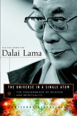 Reading books The Universe in a Single Atom: The Convergence of Science and Spirituality