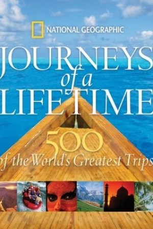 Journeys of a Lifetime: 500 of the World's Greatest Trips pdf books
