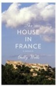 Download The House in France: A Memoir books