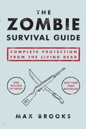 read online The Zombie Survival Guide: Complete Protection from the Living Dead