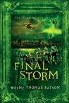 The Final Storm (The Door Within, #3)