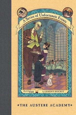 Reading books The Austere Academy (A Series of Unfortunate Events, #5)