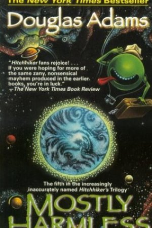 Reading books Mostly Harmless (Hitchhiker's Guide to the Galaxy, #5)