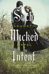 Such Wicked Intent (The Apprenticeship of Victor Frankenstein, #2)