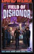 Download Field of Dishonor (Honor Harrington, #4) books