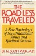 Download The Road Less Traveled: A New Psychology of Love, Traditional Values, and Spiritual Growth books