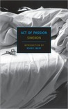 Act of Passion (New York Review Books Classics)