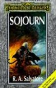 Download Sojourn (Forgotten Realms: The Dark Elf Trilogy, #3; Legend of Drizzt, #3) books