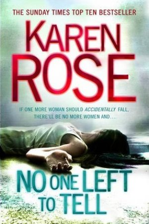 Reading books No One Left to Tell (Romantic Suspense, #13; Baltimore, #2)