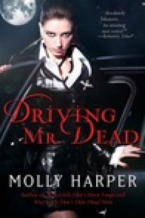 read online Driving Mr. Dead (Half-Moon Hollow, #1.5)