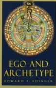 Download Ego and Archetype: Individuation and the Religious Function of the Psyche books