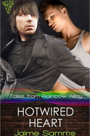 Reading books Hotwired Heart (Tales from Rainbow Alley, #1)
