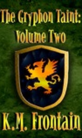 The Gryphon Taint: Volume Two