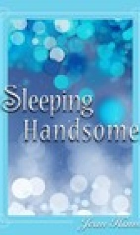 Sleeping Handsome (Sleeping Handsome, #1)