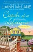 Download Catch of a Lifetime (Cricket Creek, #2) books
