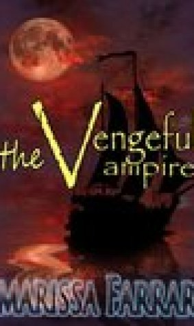 The Vengeful Vampire (Serenity, #0)