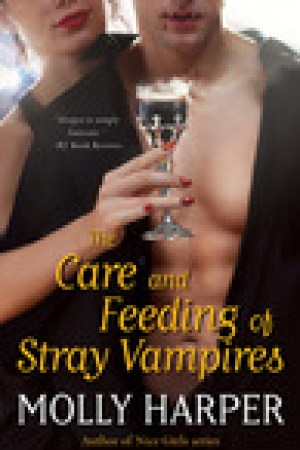 read online The Care and Feeding of Stray Vampires (Half-Moon Hollow, #1)