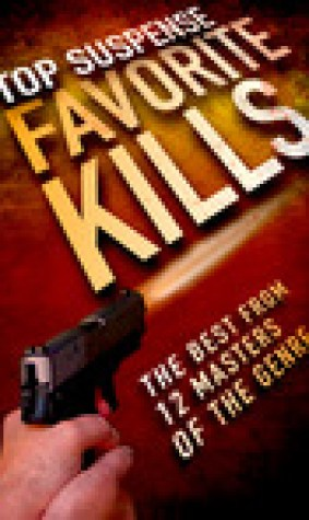 Favorite Kills (Top Suspense Anthologies)