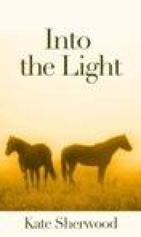 Into the Light (Dark Horse, #2.3)