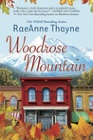 read online Woodrose Mountain (Hope's Crossing,#2)