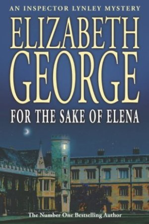 For the Sake of Elena (Inspector Lynley, #5)