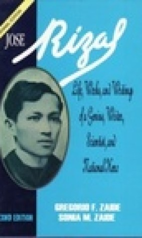 Jos Rizal: Life, Works, and Writings of a Genius, Writer, Scientist, and National Hero