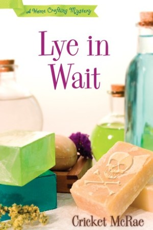Reading books Lye in Wait (Home Crafting Mystery, #1)