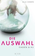 Download Die Auswahl (Cassia & Ky, #1) books