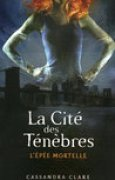 Download L'pe Mortelle (La Cit des Tnbres, #2) books